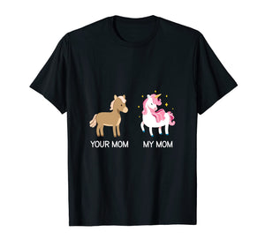 Funny shirts V-neck Tank top Hoodie sweatshirt usa uk au ca gifts for Your Mom My Mom Mother's Day Gift 2018 Funny Unicorn T-Shirt 2202683