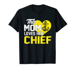 Proud US Navy Chief Mom T Shirt