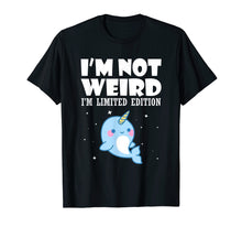 Laden Sie das Bild in den Galerie-Viewer, Funny shirts V-neck Tank top Hoodie sweatshirt usa uk au ca gifts for Narwhal Shirt I'm Not Weird I'm Limited Edition T Shirt 1292919