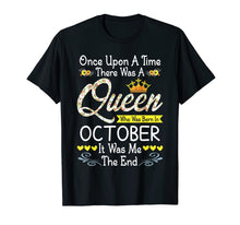 Laden Sie das Bild in den Galerie-Viewer, Queen Was Born In October Girl Once Upon A Time T-Shirt