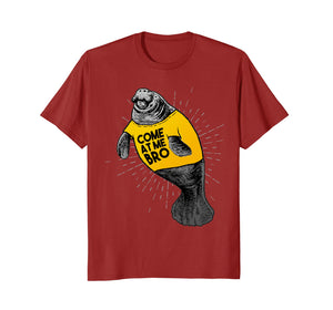 Funny shirts V-neck Tank top Hoodie sweatshirt usa uk au ca gifts for Funny Viral Meme Come at Me Bro Guy Manatee Manatees T-shirt 2653843