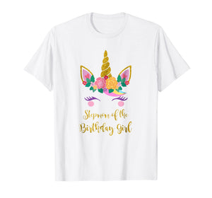 Step Mom of The Unicorn Girl Birthday Tshirt, Cute Unicorn