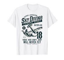 Laden Sie das Bild in den Galerie-Viewer, Skydiving T Shirt Parachuting T-Shirt Skydive Tee Skydiver