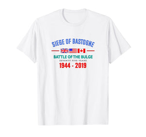 Seige Of Bastogne Battle of the Bulge 75 year Anniversary T-Shirt
