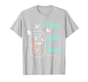 Funny shirts V-neck Tank top Hoodie sweatshirt usa uk au ca gifts for Let Your Light Shine Jar Flowers Butterfly T-Shirt 1078218