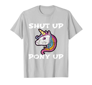 Funny shirts V-neck Tank top Hoodie sweatshirt usa uk au ca gifts for Mens Shut Up and Pony Up My little friend 2825348