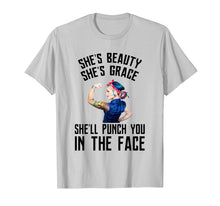 Laden Sie das Bild in den Galerie-Viewer, Funny shirts V-neck Tank top Hoodie sweatshirt usa uk au ca gifts for She's Beauty She's Grace She'll Punch You In The Face Shirt 3041925