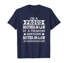 Laden Sie das Bild in den Galerie-Viewer, Proud Brother in Law of Awesome Sister in Law T Shirt Funny