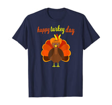Laden Sie das Bild in den Galerie-Viewer, Thanksgiving Turkey Happy Thanksgiving Funny Holiday Print T-Shirt