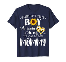 Laden Sie das Bild in den Galerie-Viewer, Funny shirts V-neck Tank top Hoodie sweatshirt usa uk au ca gifts for There's This Boy He Stole My Heart He Calls Me Mommy Tshirt 1394606