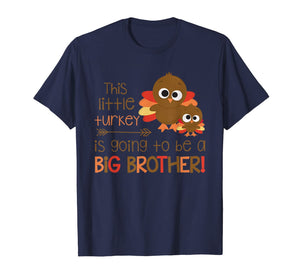 This Little Turkey Is Going To Be A Big Brother Pregnancy T-Shirt