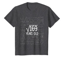 Laden Sie das Bild in den Galerie-Viewer, Square Root of 169: 13th Birthday 13 Years Old T-Shirt
