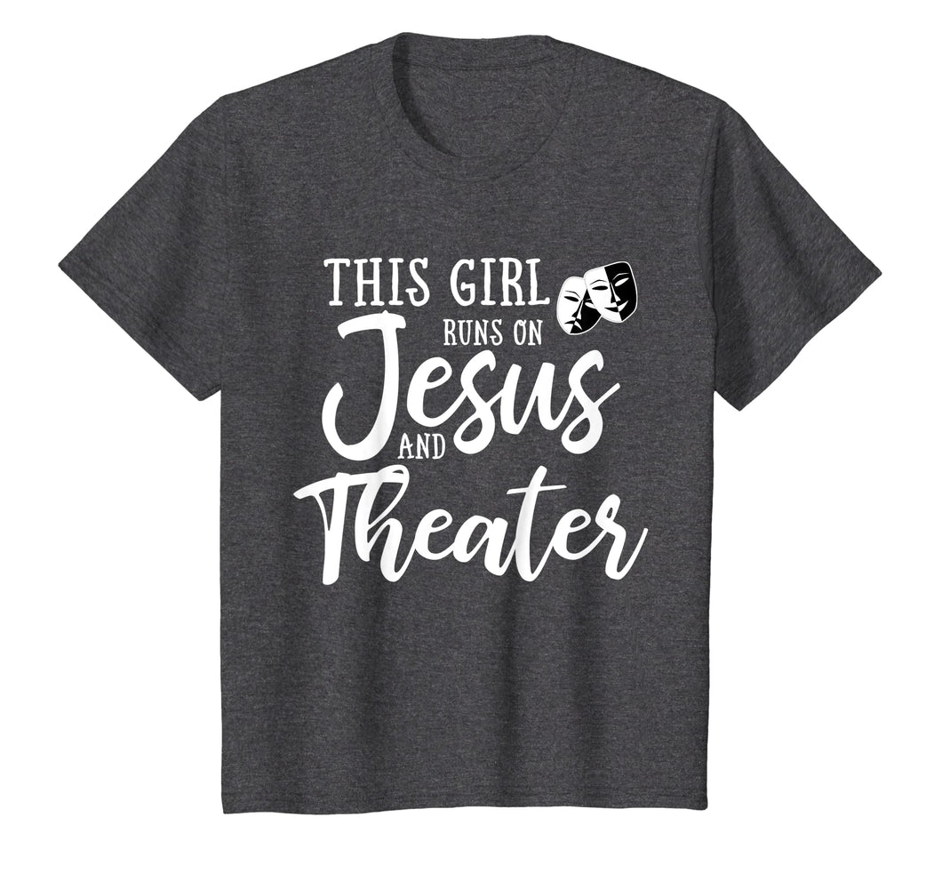 Funny shirts V-neck Tank top Hoodie sweatshirt usa uk au ca gifts for This Girl Runs On Jesus And Theater Shirt Christian Gift 2171569