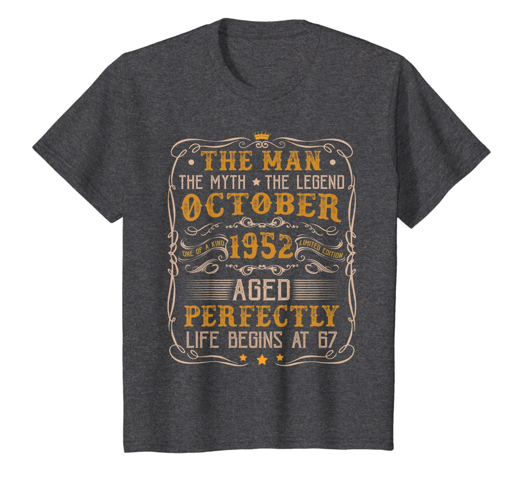 October 1952 Man Myth Legend Retro 67th Bday Gift 67 Yrs Old T-Shirt