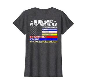 Funny shirts V-neck Tank top Hoodie sweatshirt usa uk au ca gifts for In This Family We Fight What You Fear T Shirt Thin Line Flag 2124616