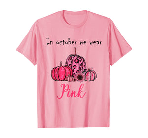 Sunflower Breast Cancer Awareness In October We Wear Pink  T-Shirt