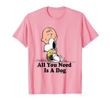 Laden Sie das Bild in den Galerie-Viewer, Snoopy Peanuts All You Need Is a Dog T Shirt