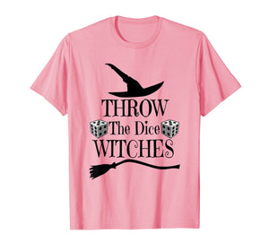 Throw The Dice Witches Funny Halloween Witch Casual T-Shirt