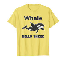 Laden Sie das Bild in den Galerie-Viewer, Funny shirts V-neck Tank top Hoodie sweatshirt usa uk au ca gifts for Whale Hello There Killer Whale T-Shirt Funny Orca Lover Tee 2202760