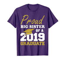 Laden Sie das Bild in den Galerie-Viewer, Proud Big Sister Of A Class Of 2019 Graduate T-Shirt Gift