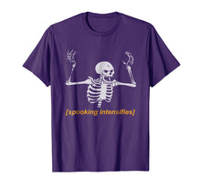 Laden Sie das Bild in den Galerie-Viewer, Spooking Intensifies Spooky Scary Skeleton Meme T-Shirt