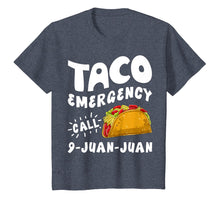 Laden Sie das Bild in den Galerie-Viewer, Taco Emergency Call 9 Juan Juan T shirt Cinco de Mayo Men
