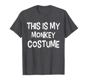 This is my MONKEY Costume Halloween Simple Costume T-Shirt