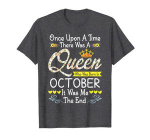 Queen Was Born In October Girl Once Upon A Time T-Shirt