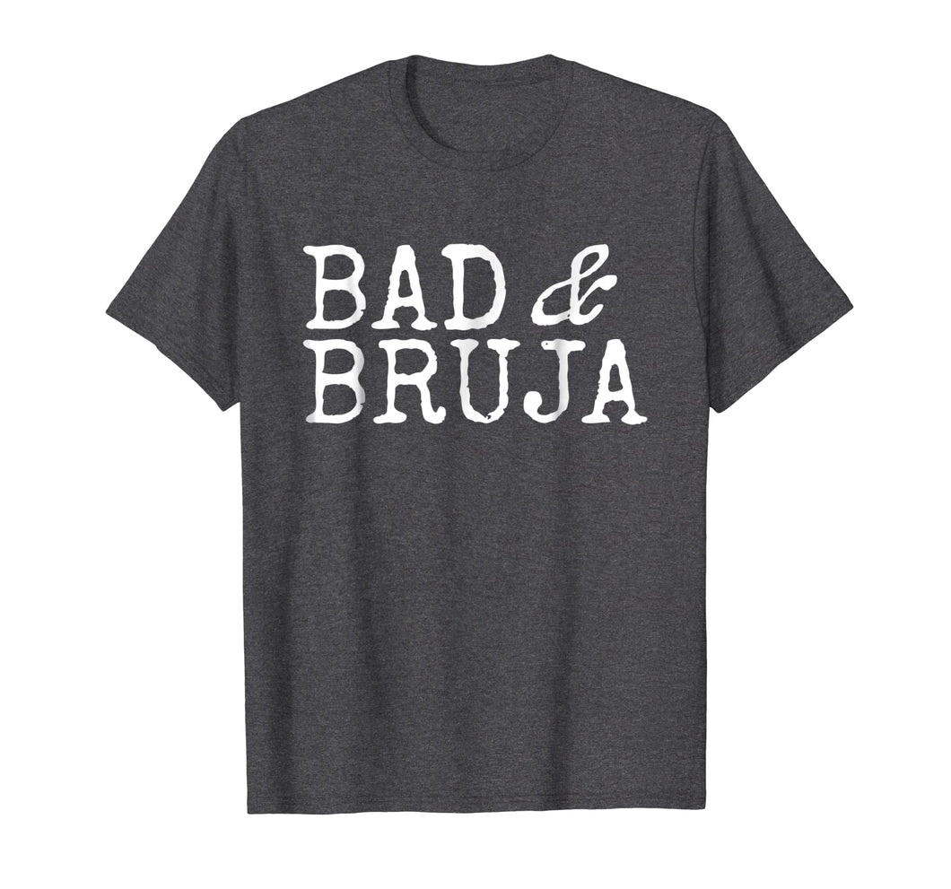 Funny shirts V-neck Tank top Hoodie sweatshirt usa uk au ca gifts for Bad and Bruja Shirt Bad Bruja Gift 2069856
