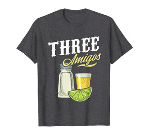 Funny shirts V-neck Tank top Hoodie sweatshirt usa uk au ca gifts for Three Amigos T Shirt Salt Lime Tequila Cinco De Mayo Party 2085788