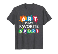 Laden Sie das Bild in den Galerie-Viewer, Funny shirts V-neck Tank top Hoodie sweatshirt usa uk au ca gifts for Art is my Favorite Sport Funny Gift Shirt Artist 1453252