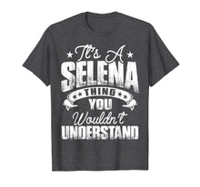 Laden Sie das Bild in den Galerie-Viewer, Funny shirts V-neck Tank top Hoodie sweatshirt usa uk au ca gifts for It's A Selena Thing You Wouldn't Understand T-shirt 1109256