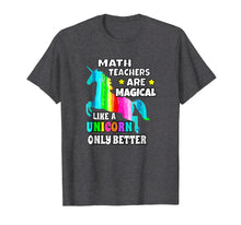 Laden Sie das Bild in den Galerie-Viewer, Funny shirts V-neck Tank top Hoodie sweatshirt usa uk au ca gifts for Math Teachers Are Magical Like a Unicorn Only Better 1615992