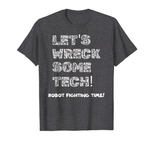 Funny shirts V-neck Tank top Hoodie sweatshirt usa uk au ca gifts for Battle Bot Shirt Robot Fighting Time 2900788