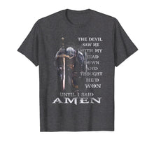 Laden Sie das Bild in den Galerie-Viewer, The Devil Saw Me With My Head Down Thought He'D Won Tshirt