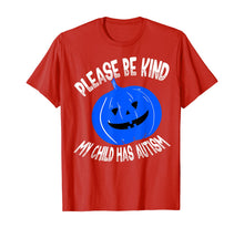 Laden Sie das Bild in den Galerie-Viewer, Please Be Kind My Child Has Autism Blue Bucket Awareness T-Shirt