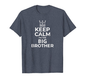 Funny shirts V-neck Tank top Hoodie sweatshirt usa uk au ca gifts for Keep Calm I'm The Big Brother T-Shirt Big Brother Gift Boys 3054028