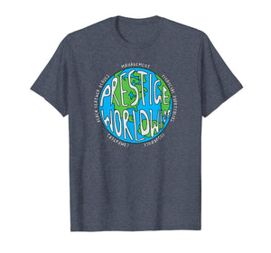 Prestige Worldwide T Shirt, First Word In Entertainment