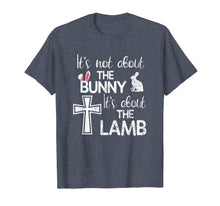 Laden Sie das Bild in den Galerie-Viewer, Funny shirts V-neck Tank top Hoodie sweatshirt usa uk au ca gifts for It's Not About The Bunny It's About The Lamb Easter T Shirt 2430602