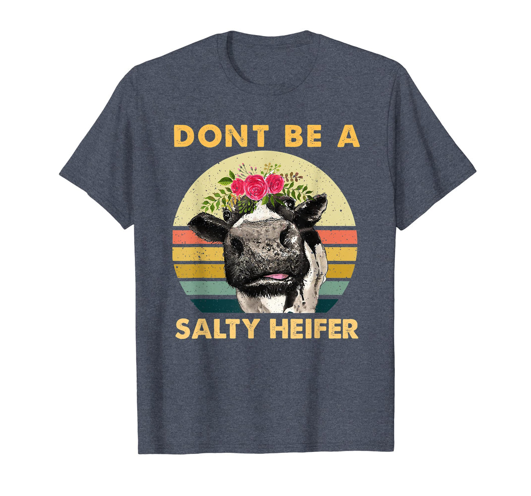 Funny shirts V-neck Tank top Hoodie sweatshirt usa uk au ca gifts for Dont Be A Salty Heifer Shirt Funny Farmer Cow Lover TShirt 2216057