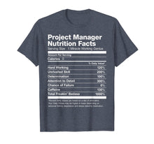 Laden Sie das Bild in den Galerie-Viewer, Project Manager Nutrition Facts Name Funny T-Shirt
