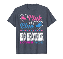 Laden Sie das Bild in den Galerie-Viewer, Pink or Blue Big Brother Loves You-Gender Reveal Shirt