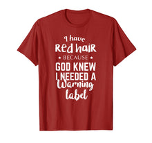 Laden Sie das Bild in den Galerie-Viewer, Funny shirts V-neck Tank top Hoodie sweatshirt usa uk au ca gifts for I Have Red Hair Because God Knew T-shirt Funny Redhead Gift 1106183