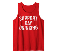 Laden Sie das Bild in den Galerie-Viewer, Support Day Drinking T-Shirt Drinking Gift Shirt Tank Top