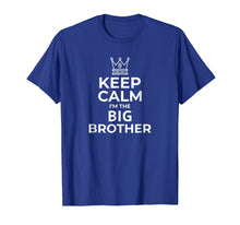 Laden Sie das Bild in den Galerie-Viewer, Funny shirts V-neck Tank top Hoodie sweatshirt usa uk au ca gifts for Keep Calm I'm The Big Brother T-Shirt Big Brother Gift Boys 3054028