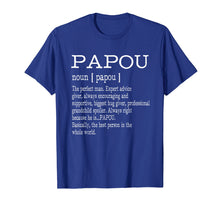 Laden Sie das Bild in den Galerie-Viewer, Papou Definition Grandpa Father's Day Gifts - Men T-Shirt