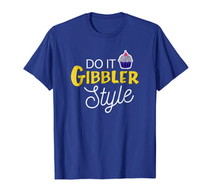 Funny shirts V-neck Tank top Hoodie sweatshirt usa uk au ca gifts for Funny Do it Gibbler Style Graphic T Shirt 2215748