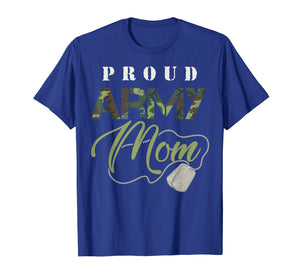 Proud Army Mom Shirt | Cute Military Mama T-shirt USA Gift