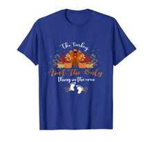 Laden Sie das Bild in den Galerie-Viewer, Pregnancy The turkey ain't the only thing in the oven gifts T-Shirt