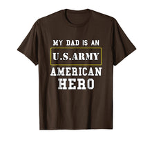 Laden Sie das Bild in den Galerie-Viewer, Funny shirts V-neck Tank top Hoodie sweatshirt usa uk au ca gifts for My Dad Is An American Hero US ARMY Tee Proud Military Family 1991396